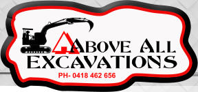 Above All Excavations, Excavator-Mini Excavator-Bobcat Hire PH:0418 462 656